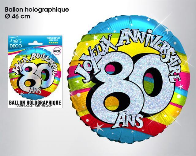 Ballon holographique anniversaire 80ans