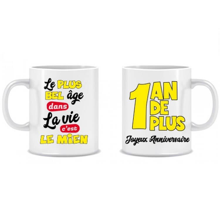 Cadeau anniversaire mug 1 an de plus joyeux anniversaire