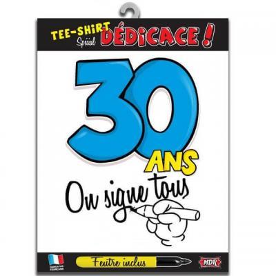 T-shirt anniversaire dédicace : 30ans (x1) REF/TSOSS204
