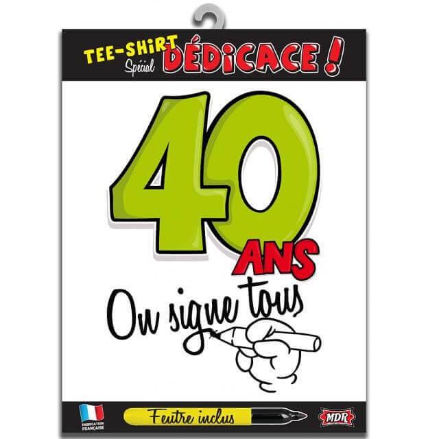 Cadeau t shirt anniversaire dedicace 40ans