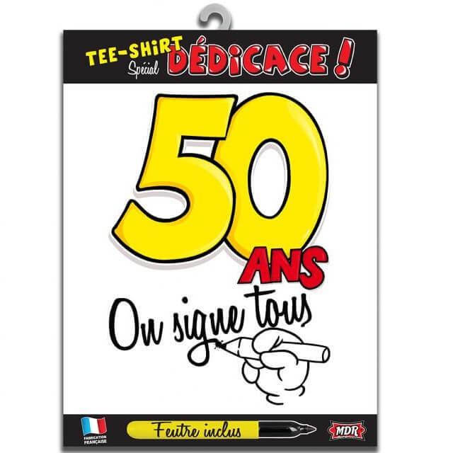 Cadeau t shirt anniversaire dedicace 50ans