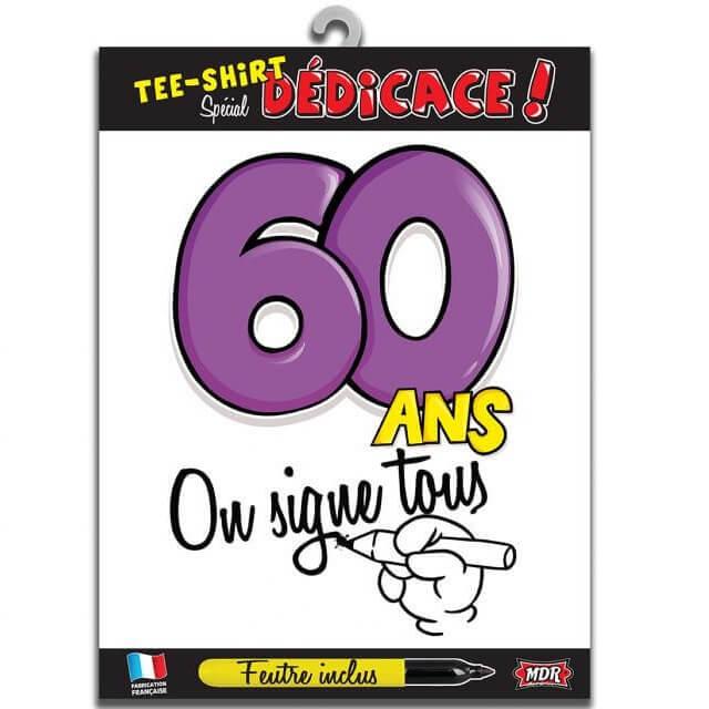 Cadeau t shirt anniversaire dedicace 60ans