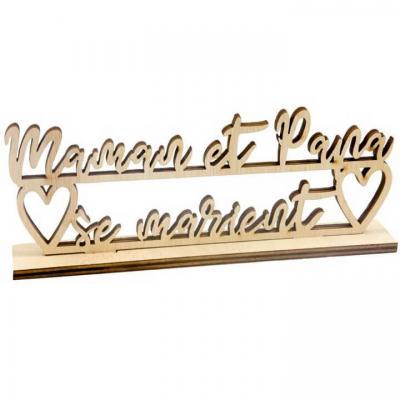 Centre de table mariage en bois maman et papa se marient (x1) REF/DEK0533