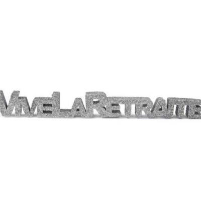 Lettre vive la retraite argent (x1) REF/ART109