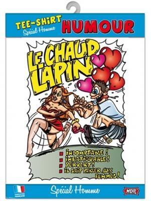 T-shirt homme humour: Chaud lapin (x1) REF/TSHS224